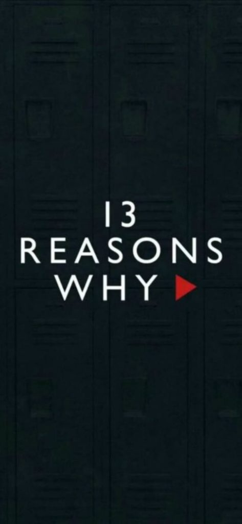13 Reasons Why Backgrounds